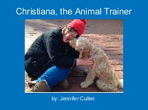 Christiana, the Animal Trainer