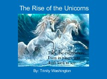 The Rise of the Unicorns