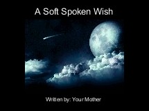 A Soft Spoken Wish
