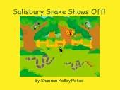 Salisbury Snake Shows Off!