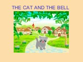 THE CAT AND THE BELL