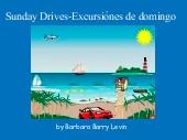 Sunday Drives-Excursiónes de domingo